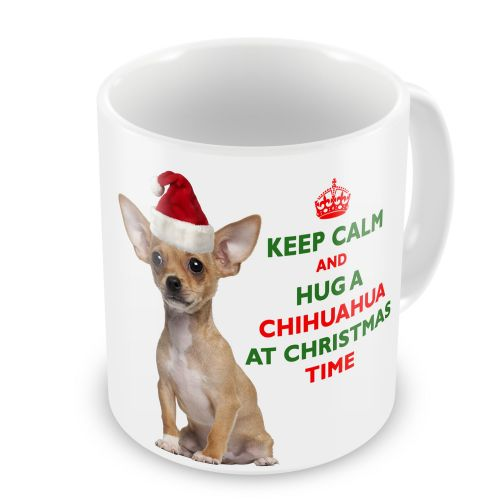 Christmas Keep Calm And Hug A Chihuahua Novelty Gift Mug